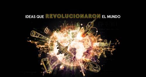 Ideas que revolucionaron el mundo