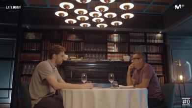Late Motiv: Entrevista a Pau Gasol #LateMotiv114 | #0