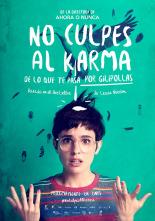 No culpes al karma de lo que te pasa por jilipollas, verónica echegui, María Ripoll,