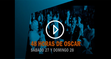 48 Horas de Oscar en Canal Hollywood