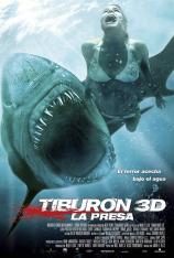 Tiburón 3D. La presa