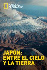 Japón: entre el cielo y la tierra