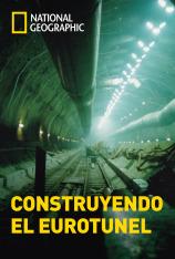 Construyendo el Eurotúnel