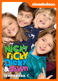 Nicky, Ricky, Dicky y Dawn. T1.  Episodio 1: Piloto