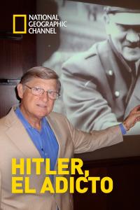 Hitler, el adicto