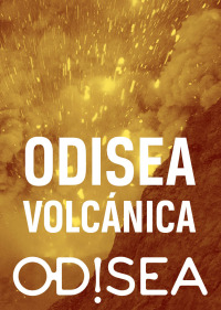 Odisea volcánica. T2. Odisea volcánica