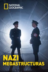 Nazi Megaestructuras. T3.  Episodio 3: El nido del águila