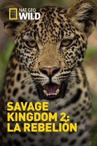 Savage Kingdom 2: La rebelión. T2.  Episodio 2: A primera sangre