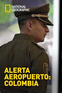 Alerta Aeropuerto: Colombia. T2.  Episodio 5: Parejas sospechosas