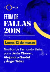 Feria de Fallas. T2018. Fernando Peña/ Chover, Gardel y Téllez (12/03/2018)