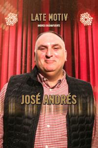 Late Motiv. T4.  Episodio 83: José Andrés