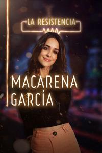 La Resistencia. T2.  Episodio 128: Macarena García