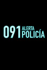 091: Alerta Policía. T2. 091: Alerta Policía