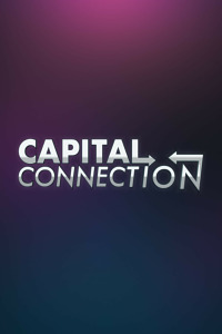 Capital Connection. Capital Connection