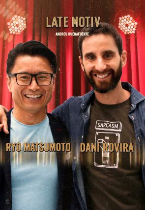 Dani Rovira y Ryo Matsumoto