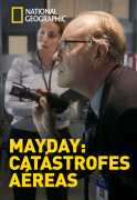 Mayday: catástrofes aéreas | 1temporada