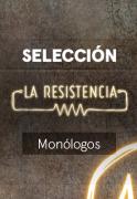 La Resistencia: Selección  - Miguel Campos - Monólogo - 21.05.19