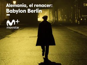 Alemania, el renacer: Babylon Berlín