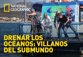 Drenar los océanos: Villanos del submundo