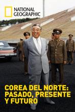 Corea del Norte: pasado, presente y futuro