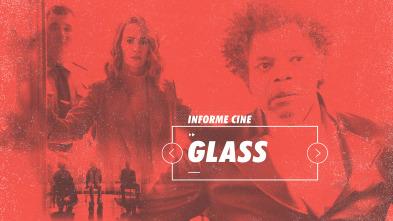 Informe Cine - Glass