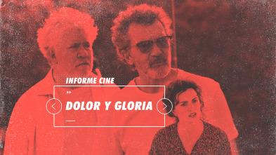 Informe Cine - Dolor y gloria