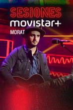 Sesiones Movistar+ - Morat