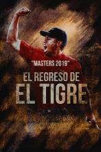 Masters 2019: El regreso del Tigre