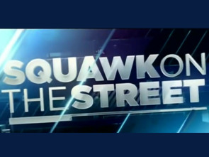 Squawk on the Street