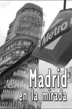 Madrid en la mirada