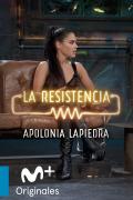 La Resistencia: Selección  - Apolonia Lapiedra - Entrevista - 24.10.19