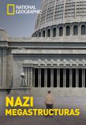 Nazi Megaestructuras | 1temporada