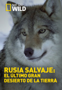 Rusia Salvaje | 1temporada