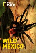 Wild México | 1temporada