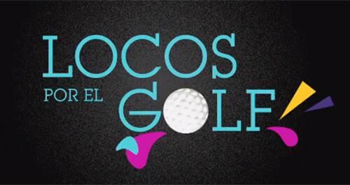 Locos, locos por el golf