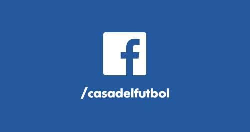 Facebook de La Casa del Fútbol