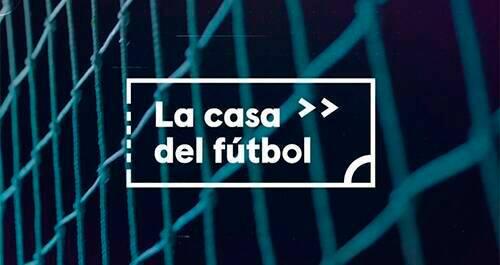 La Casa del Fútbol
