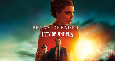 Penny Dreadful. City of Angels