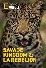 Savage Kingdom: La rebelión