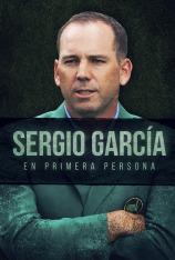 Sergio García, en primera persona