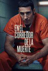 En el corredor de la muerte (T1)