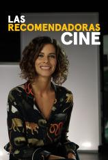 Las Recomendadoras: Cine (T1)