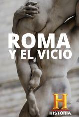 Roma y el vicio