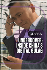 Undercover: Inside China's Digital Gulag