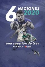 6 Naciones 2020, una cuestión de tres