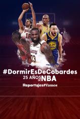 #DormirEsDeCobardes, 25 años de NBA