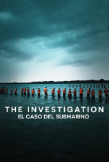 The Investigation (El caso del submarino) (T1)