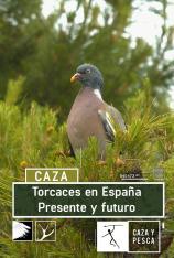 Torcaces en España. Presente y futuro