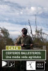 Certeros Ballesteros: Una media veda agridulce