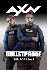 Bulletproof (T1)